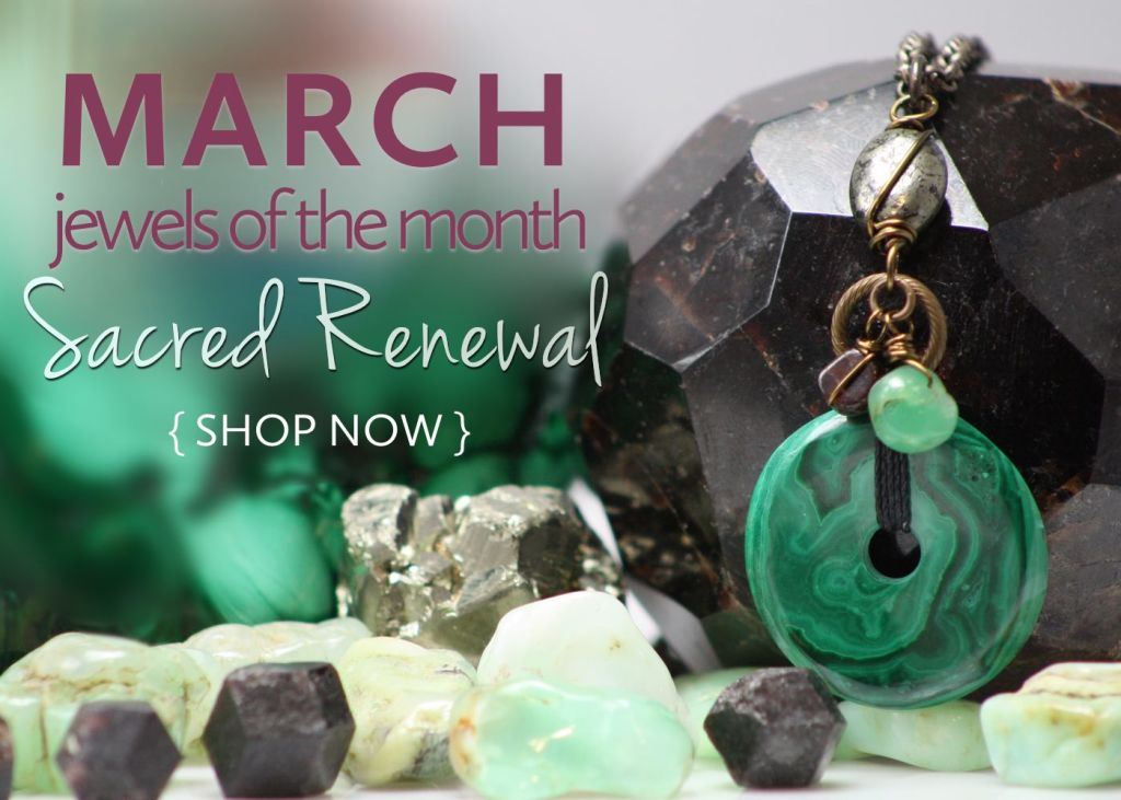 March Jewels of the Month