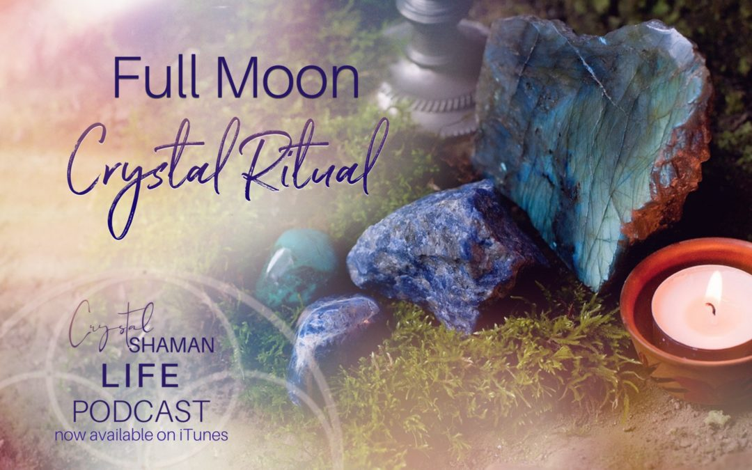 Full moon crystal ritual