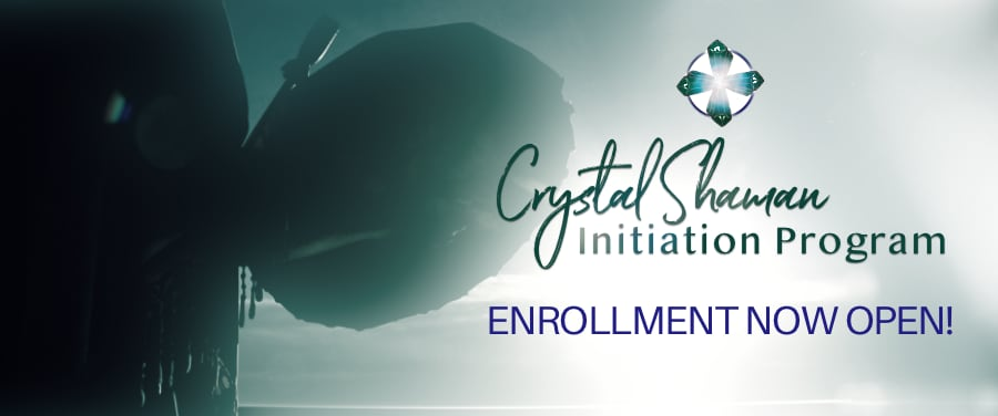 Crystal Shaman Initiation Program - Spring Enrollment Open